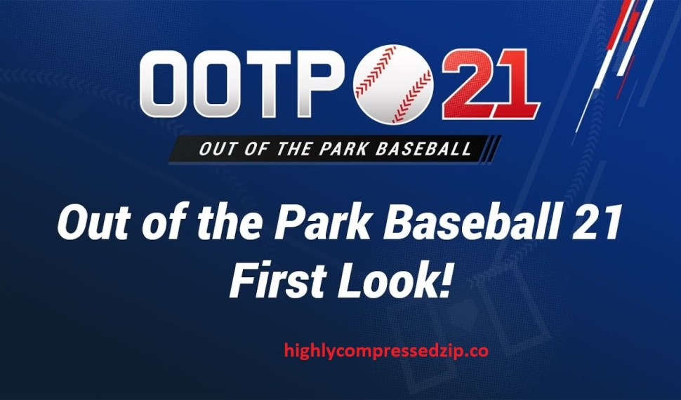 Out of the Park Baseball 21 Download Full Version Highly Compressed