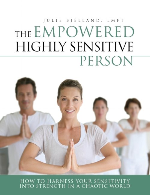 the cover of the book The Empowered Highly Sensitive Person