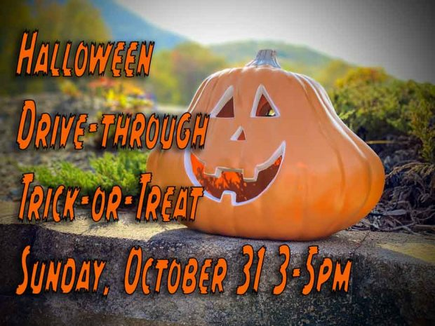Halloween drive through trick or treat October 31 3-5 pm