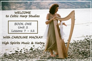 Celtic Harp Studies: Book 1, Unit 2