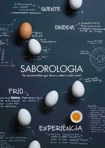 Saborologia. O conceito, o documentário e os workshops da AEG