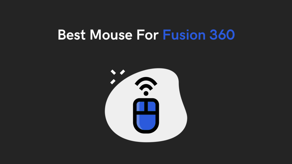 Best Mouse For Fusion 360