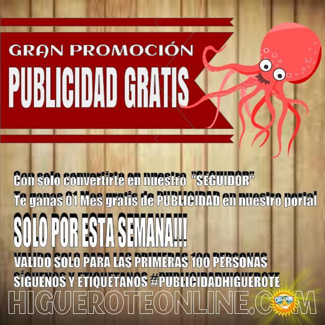 Un mes de Publicidad Gratis en HigueroteOnline
