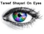 Tareef Shayari On Eyes In Hindi Shayari Aankhon Ke Liye