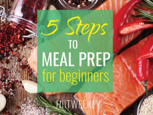 Meal prep like a prob in 5 steps, perfect for beginners that are new to preparing meals. Meal prep for faster weight loss.