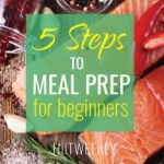 steps to meal prep for beginners