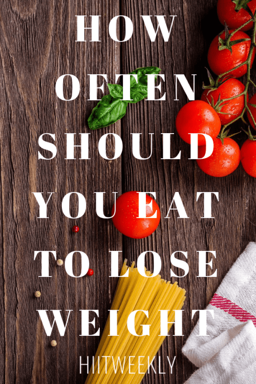 how often should i eat to lose weight