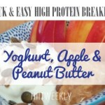 Quick and easy high protein breakfast with nut butter and yoghurt for weight loss.