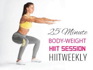 25 minute home bodyweight hiit workout  hiitweekly