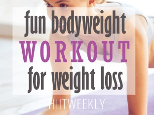 fun bodyweight workout for weight loss