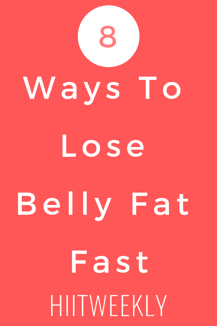 Discover 8 genius ways to lose belly fat fast. Lose your belly fat fast with these 8 tips.