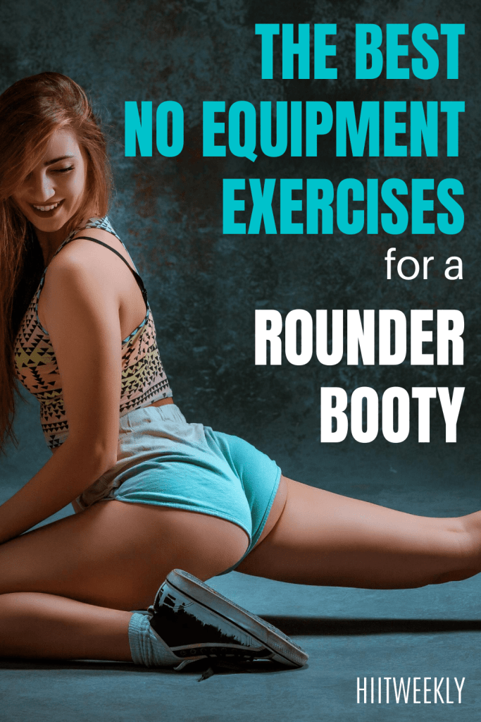 The best 4 exercises for a rounder booty that you can do at home with no equipment needed. With home glute workout.