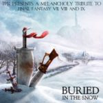 A Melancholy Tribute to Final Fantasy VII, VIII and IX (Buried in the Snow) [FLAC]