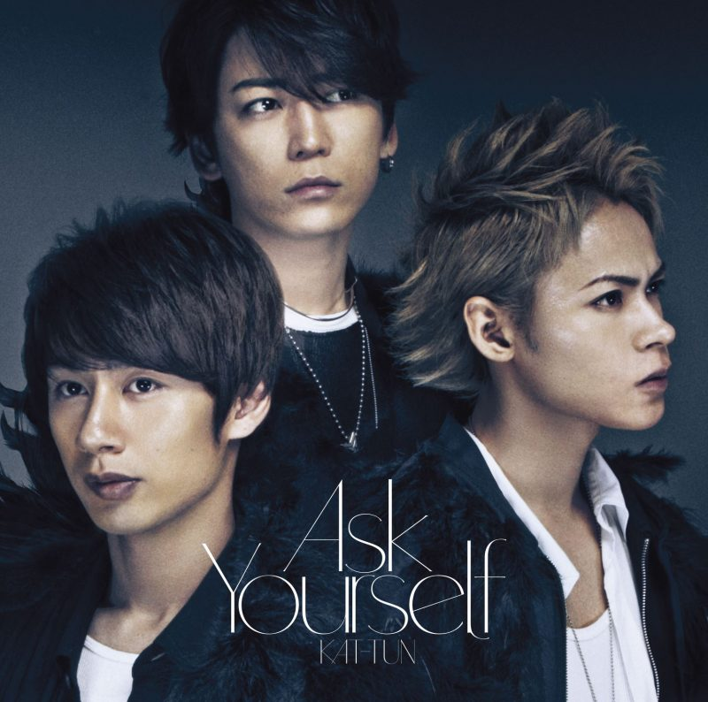 KAT-TUN – Ask Yourself