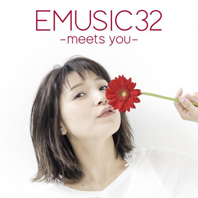 Emi Nitta – EMUSIC 32 -meets you-