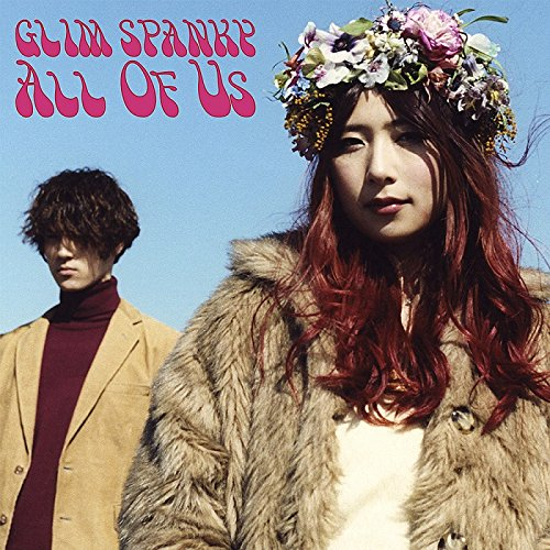 GLIM SPANKY – All Of Us