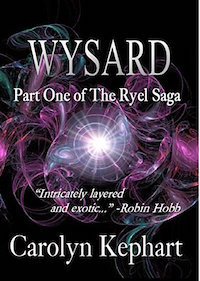 WYSARD: PART ONE OF THE RYEL SAGA
