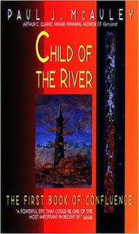 CHILD OF THE RIVER (CONFLUENCE TRILOGY #1)