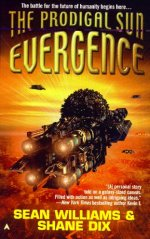 EVERGENCE: THE PRODIGAL SUN