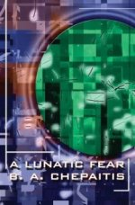 A LUNATIC FEAR (JAGUAR ADDAMS, BOOK 4)