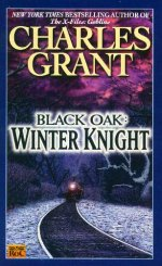 BLACK OAK #3: WINTER KNIGHT