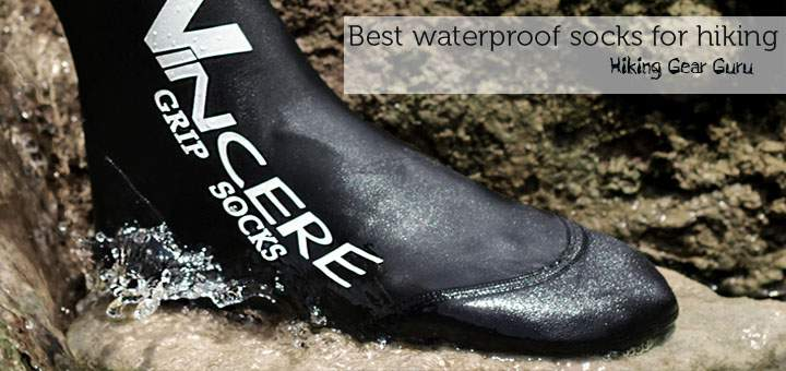 Best Waterproof Socks For Hiking  Hiking Gear Guru