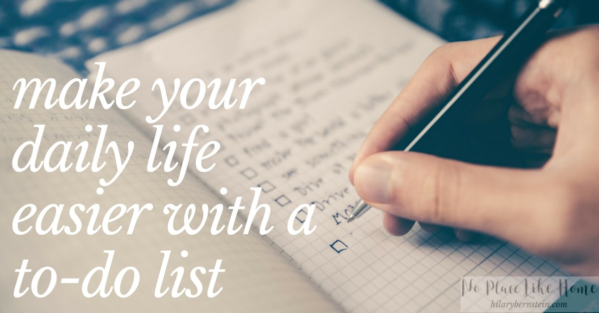 As I try to manage my home in the middle of life's busyness, I've found the only way I can stay on track is with the help of a to-do list.