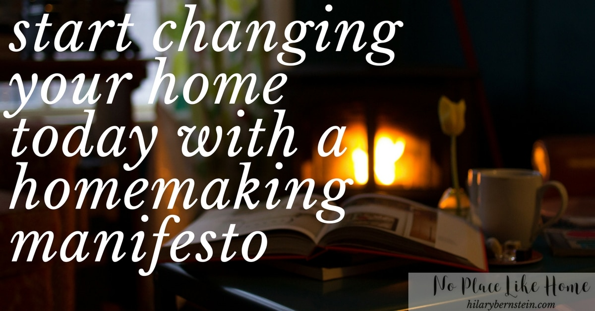 Creating a homemaking manifesto is a powerful way to define and remind you what's important in your home.