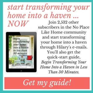 Start Transforming Your Home Into a Haven ... NOW
