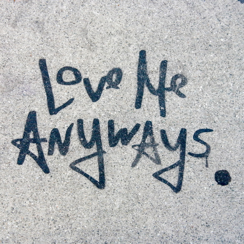 #lovemeanyways