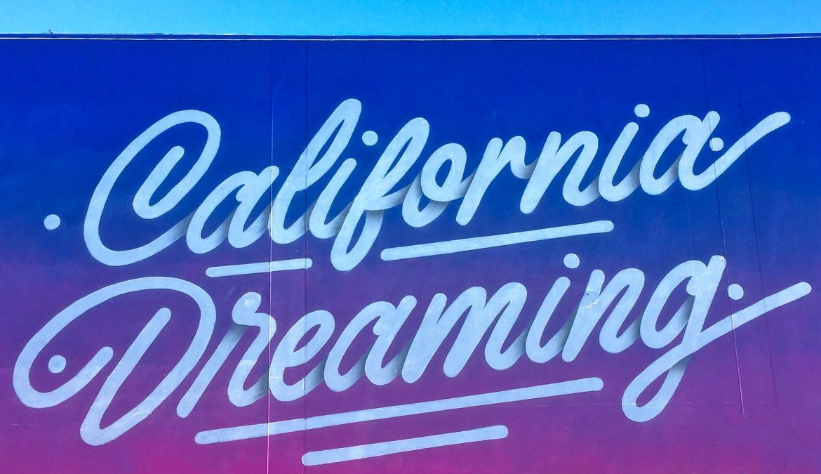 #californiadreaming