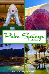 Things to do in Palm Springs California with Kids