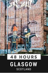 48 Hours in Glasgow Scotland #scotlandwithkids #familytravel #glasgowmuraltrail