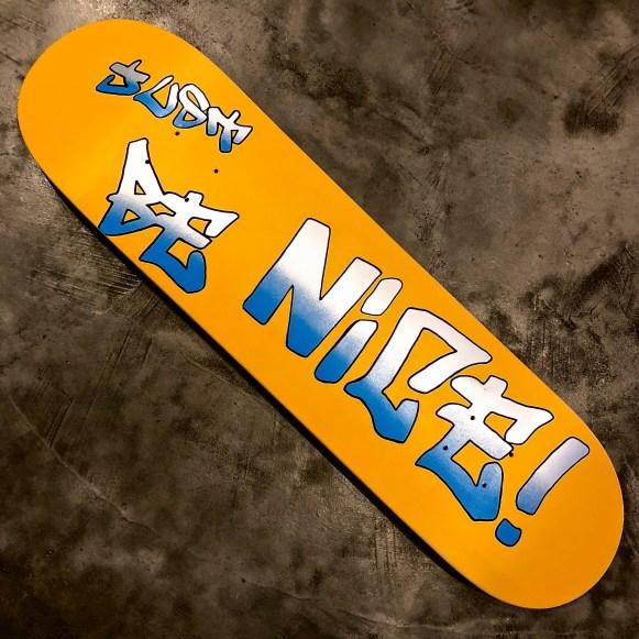 Just be nice skateboard hilarystyle