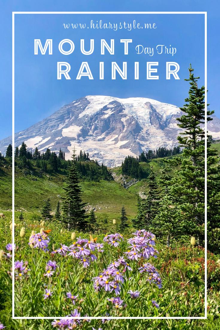 Day Trip to Mount Rainier National Park #daytripfromseattle #mountrainiernationalpark