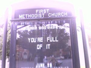 "Church sign that says ""You're Full of It"""