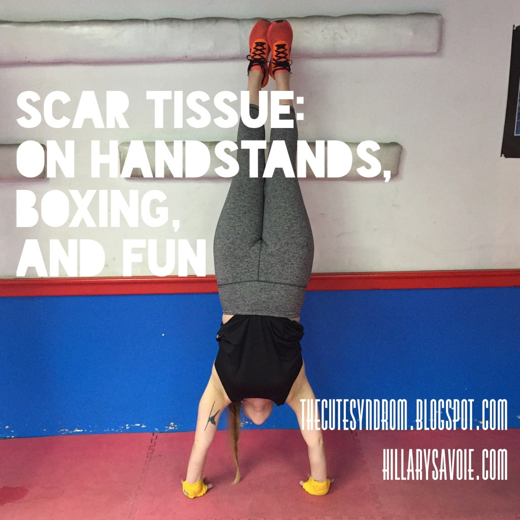 Scar Tissue: On Handstands, Boxing, and Fun