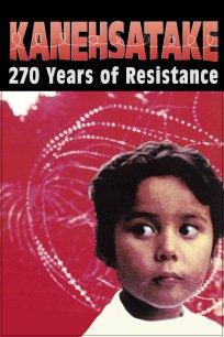 Poster - Kanehsatake: 270 Years of Resistance