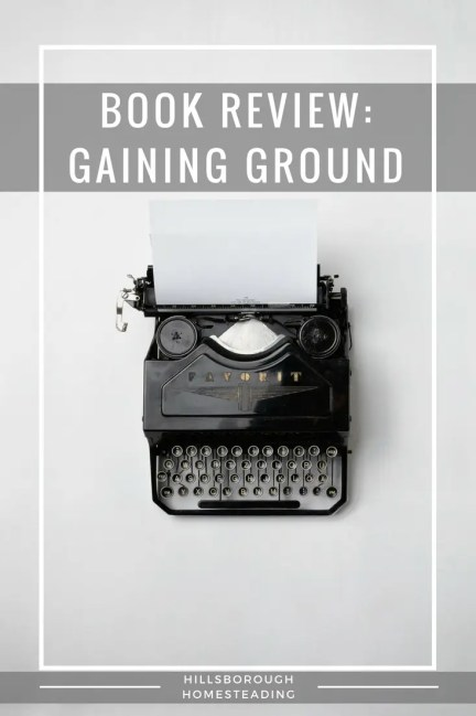 book review gaining ground