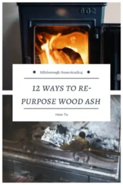 ways to how to re-use re-purpose wood ash fireplace ash homestead