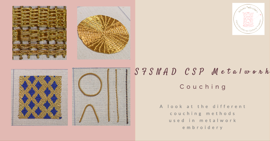A deep dive into the various couching techniques used in traditional metalwork hand embroidery. From a sampler stitched by Catherine as part of the SFSNAD CSP.