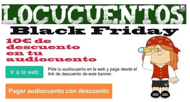 Promoción black friday en Locucuentos