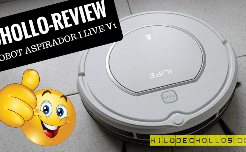 Chollo review Robot aspirador Ilife V1