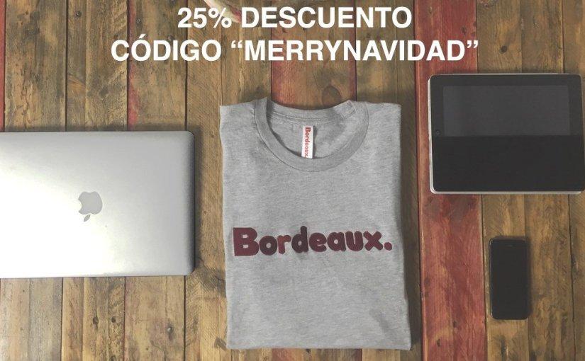 Promoción con un descuento del 25% en cualquier camiseta de la marca Bordeaux