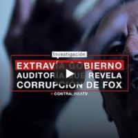Desaparece auditoría que revela corrupción de Vicente Fox (VIDEO)