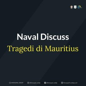 NAVAL DISCUSS – TRAGEDI DI SURGA MAURITIUS