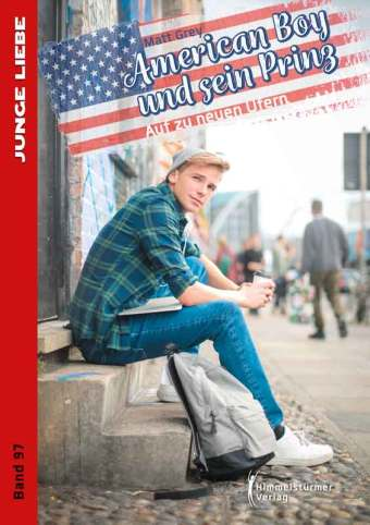 American Boy un sein Prinz 2 | Gay Romance im Himmelstürmer Verlag
