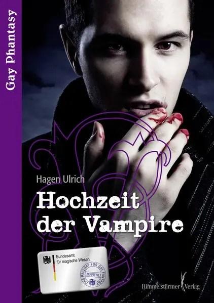 Hochzeit der Vampire ... | Himmelstürmer Verlag