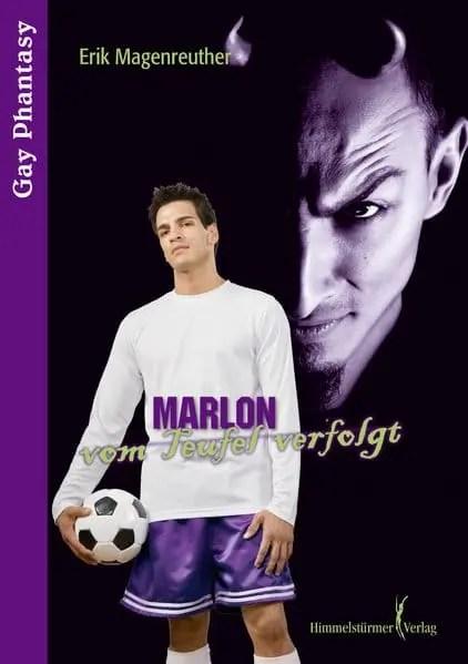 Marlon - vom Teufel verfolgt   Himmelstürmer Verlag