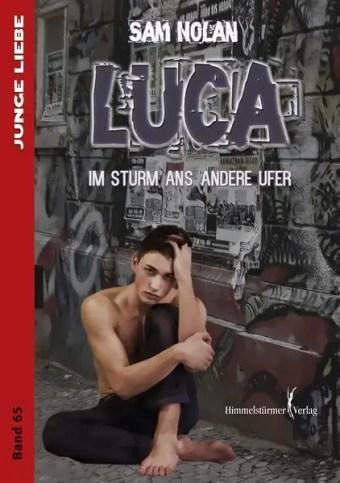 Luca: Im Sturm ans andere Ufer